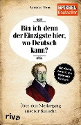 Bin ich denn der Einzigste hier, wo Deutsch kann? - Andreas Hock