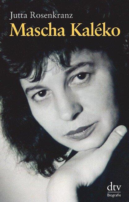 Mascha Kaléko - Jutta Rosenkranz