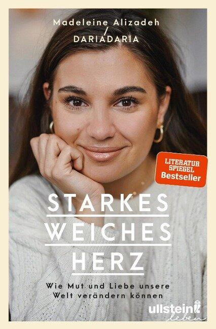 Starkes weiches Herz - Madeleine Alizadeh (dariadaria)