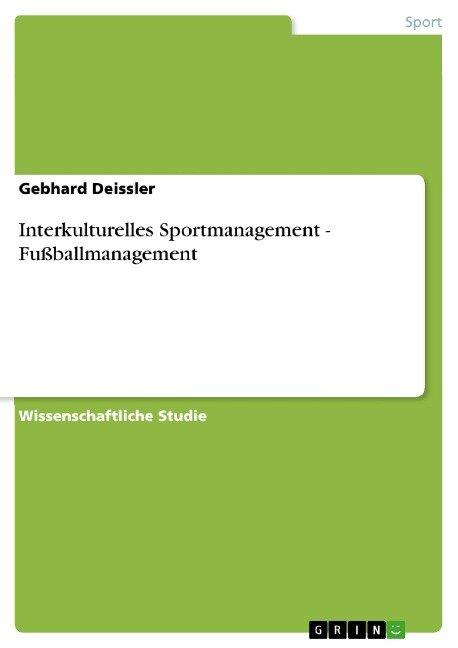Interkulturelles Sportmanagement - Fußballmanagement: genialokal.de ...