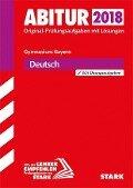 Abiturprüfung Bayern 2018 - Deutsch -