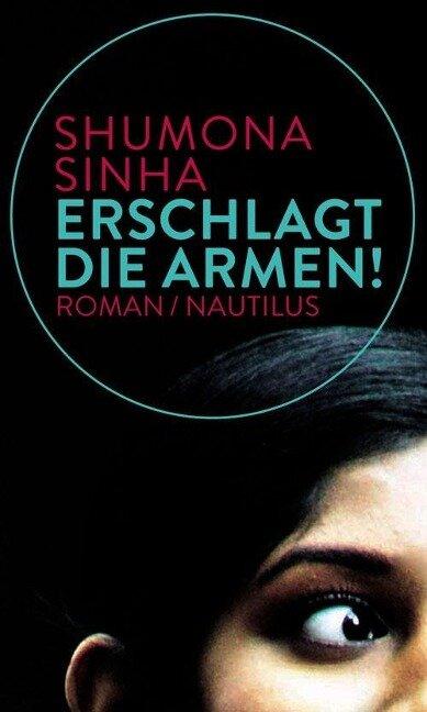 Erschlagt die Armen! - Shumona Sinha