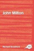 John Milton - Richard Bradford