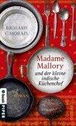 Madame Mallory und der kleine indische Küchenchef - Richard C. Morais