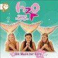 H2O - Plötzlich Meerjungfrau! Die Musik zur Serie -