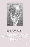 Understanding People - Trevor Butt