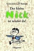 Der kleine Nick ist wieder da! - René Goscinny, Sempé