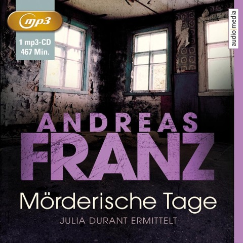 Mörderische Tage - Julia Durant ermittelt (11) - Andreas Franz