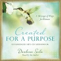Created for a Purpose: A Message of Hope for Women - Darlene Sala