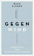 Gegenwind - Ruth Klüger