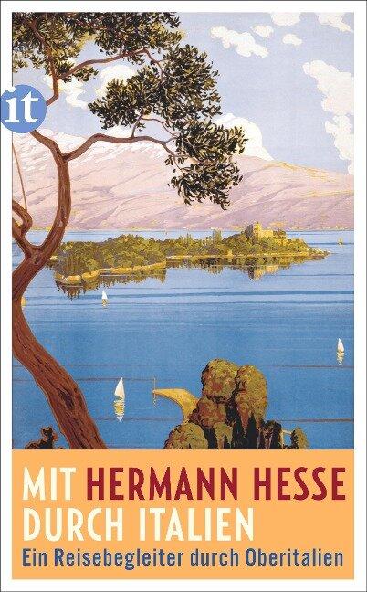 Mit Hermann Hesse durch Italien - Hermann Hesse