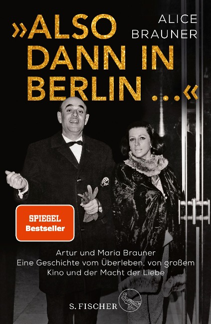 »Also dann in Berlin ...« - Alice Brauner