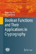 Boolean Functions and Their Applications in Cryptography - Chuan-Kun Wu, Dengguo Feng