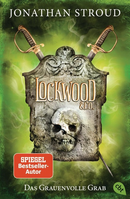 Lockwood & Co. 05 - Das Grauenvolle Grab - Jonathan Stroud