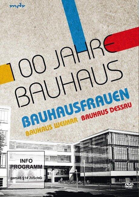 100 Jahre Bauhaus -
