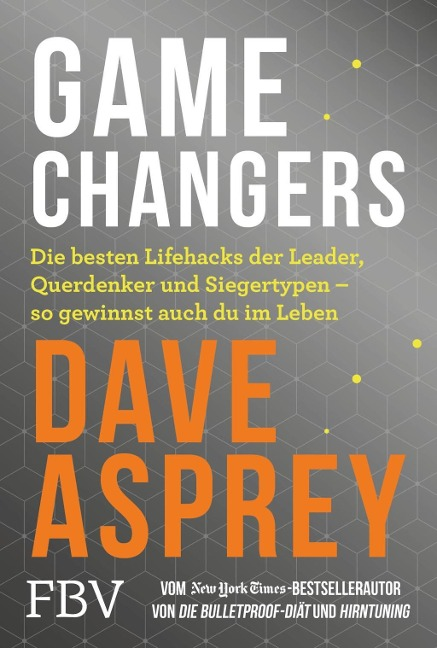 Game Changers - Dave Asprey