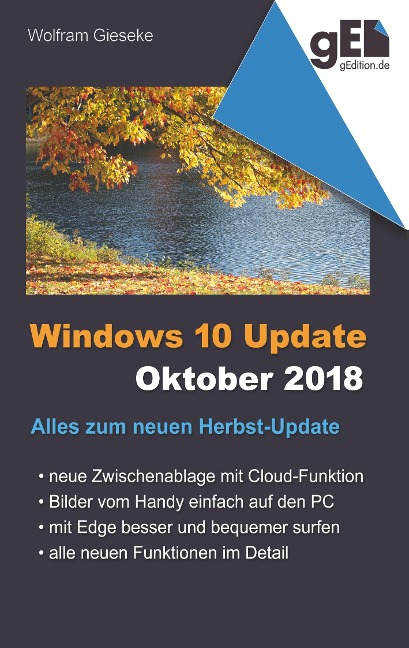 Windows 10 Update - Oktober 2018 - Wolfram Gieseke