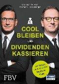 Cool bleiben und Dividenden kassieren - Werner H. Heussinger, Christian W. Röhl
