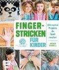 Fingerstricken für Kinder - Vickie Howell