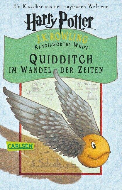 Quidditch im Wandel der Zeiten - Joanne K. Rowling, Kennilworthy Whisp