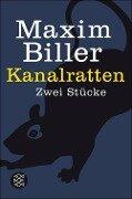 Kanalratten - Maxim Biller