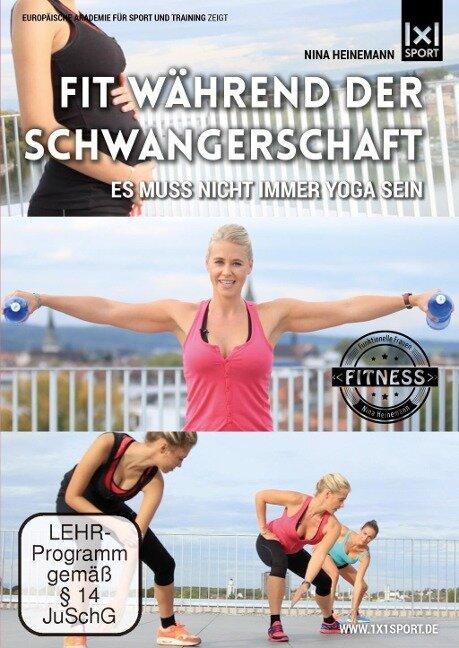 Fit während der Schwangerschaft   Es muss nicht immer Yoga sein   Funktionelle Schwangerschaftsgymnastik - Nina Heinemann