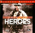 American Heroes: In the Fight Against Radical Islam - Oliver North