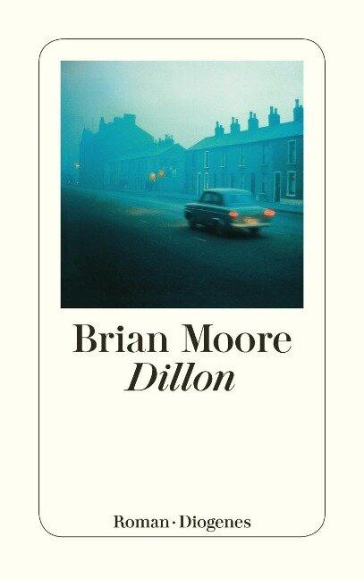 Dillon - Brian Moore