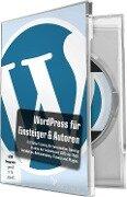 WordPress für Einsteiger und Autoren - Michael Baierl, Pascal Bajorat, Anne Fläschner, Katharina Frerichs, Mario Fritsche