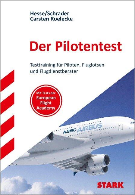 STARK Der Pilotentest - Jürgen Hesse, Hans Christian Schrader, Carsten Roelecke