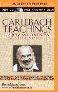 Carlebach Teachings of Joy and Oneness & Other Stories - Shlomo Carlebach