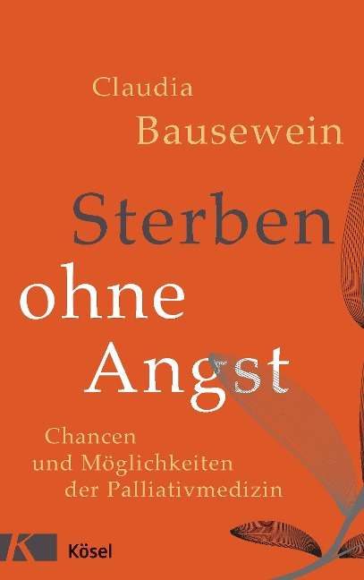 Sterben ohne Angst - Claudia Bausewein
