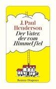 Der Vater, der vom Himmel fiel - J. Paul Henderson
