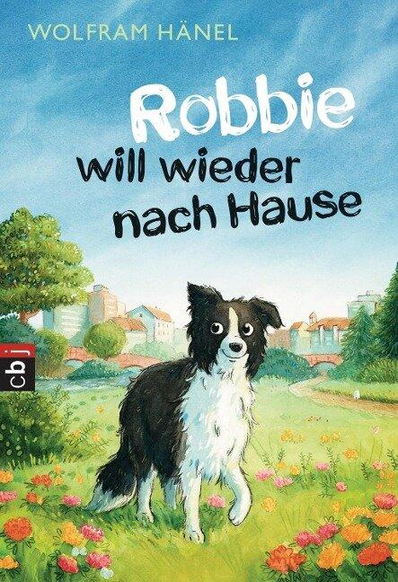 Robbie will wieder nach Hause - Wolfram Hänel