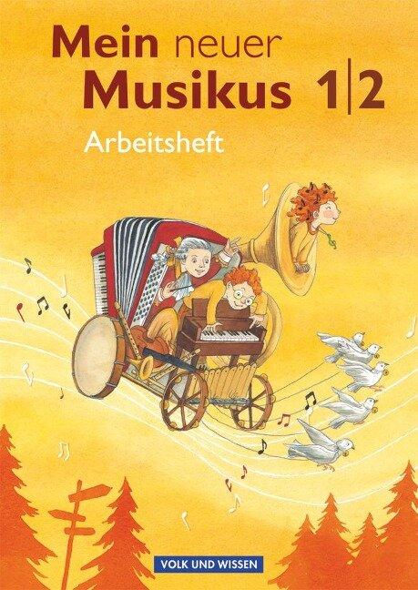 Mein neuer Musikus 1./2. Schuljahr. Arbeitsheft - Sonja Hoffmann, Klaus Patho, Axel Schmidt, Annerose Schnabel