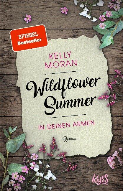 Wildflower Summer - In deinen Armen - Kelly Moran