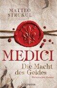 Medici 01 - Die Macht des Geldes - Matteo Strukul