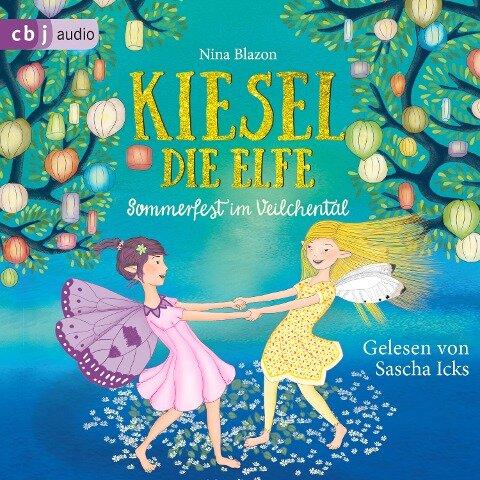 Kiesel, die Elfe - Sommerfest im Veilchental - Nina Blazon