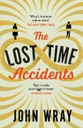The Lost Time Accidents - John Wray