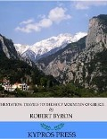 Station: Travels to the Holy Mountain of Greece - Robert Byron