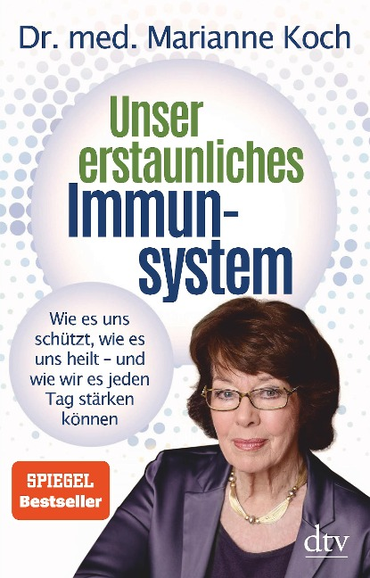 Unser erstaunliches Immunsystem - Marianne Koch