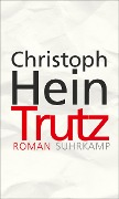 Trutz - Christoph Hein