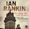 Ein Kalter Ort Zum Sterben - Ian Rankin