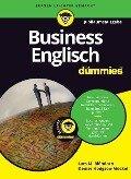 Business Englisch für Dummies Jubiläumsausgabe - Lars M. Blöhdorn, Denise Hodgson-Möckel