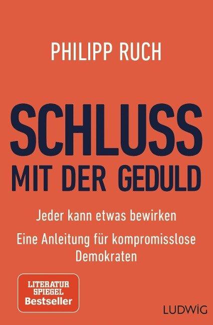 Schluss mit der Geduld - Philipp Ruch