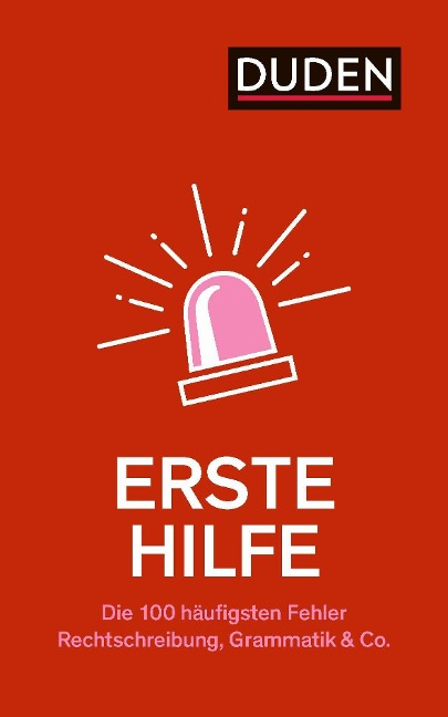 Erste Hilfe - Die 100 häufigsten Fehler - Anja Steinhauer