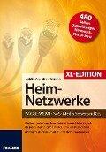 Heimnetzwerke XL-Edition - Rudolf G. Glos, Michael Seemann