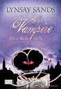 Vampire küsst man nicht - Lynsay Sands