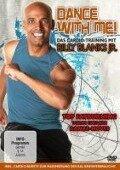 Dance with me! - Das Cardio-Training mit Billy Blanks jr. -