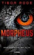 Das Morpheus-Gen - Tibor Rode